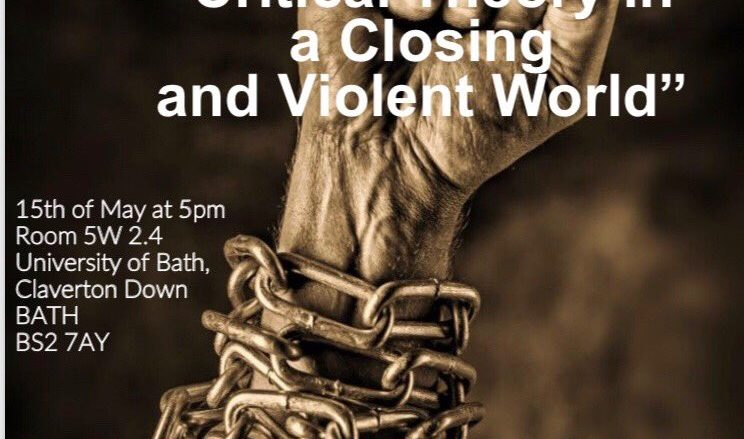 Critical Theory in a Closing and Violent World