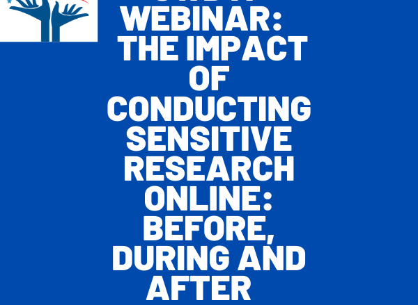 SWDTP Webinar: The Impact of Conducting Sensitive Research ONline: Before During and After COVID-19